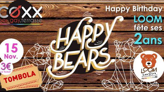 Happy Bears & Happy Birthday LOOM 2ans