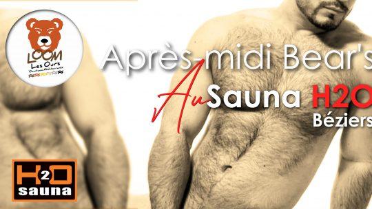 Aprés-midi Bear's Sauna au H2O – Béziers (28 Mars)