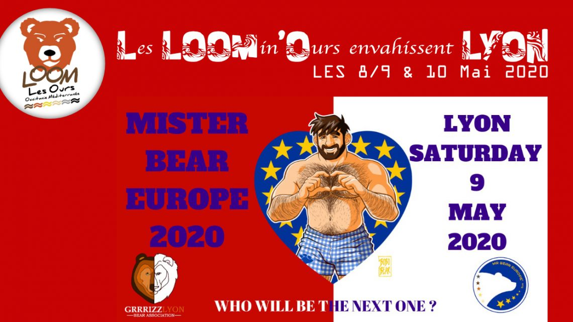 Les LOOMin'Ours envagissent LYON – Election Mister Bear Europe (8-9 & 10 Mai)